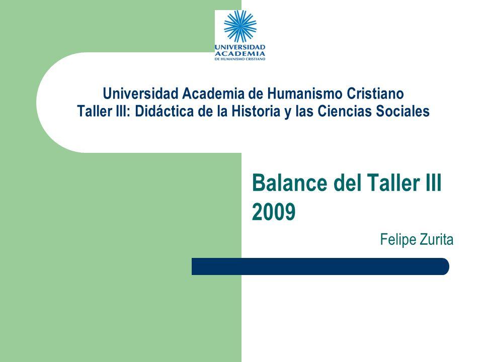 Balance del Taller III 2009 Felipe Zurita