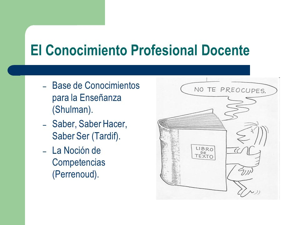 El Conocimiento Profesional Docente