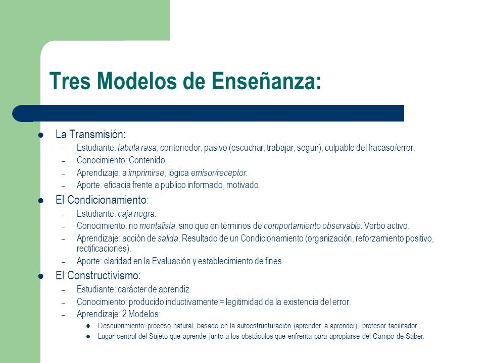 Tres Modelos de Enseñanza: