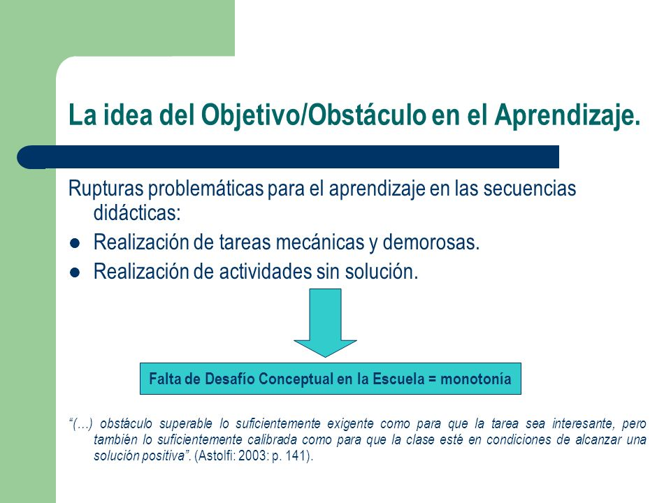 La idea del Objetivo/Obstáculo en el Aprendizaje.