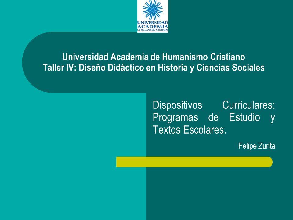 Dispositivos Curriculares: Programas de Estudio y Textos Escolares.