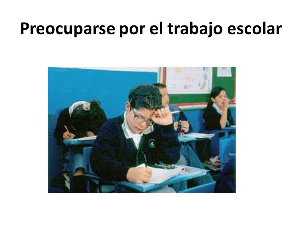 Preocuparse por el trabajo escolar