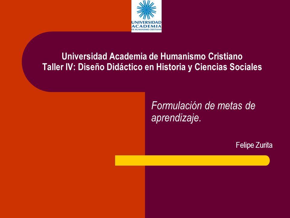 Formulación de metas de aprendizaje. Felipe Zurita