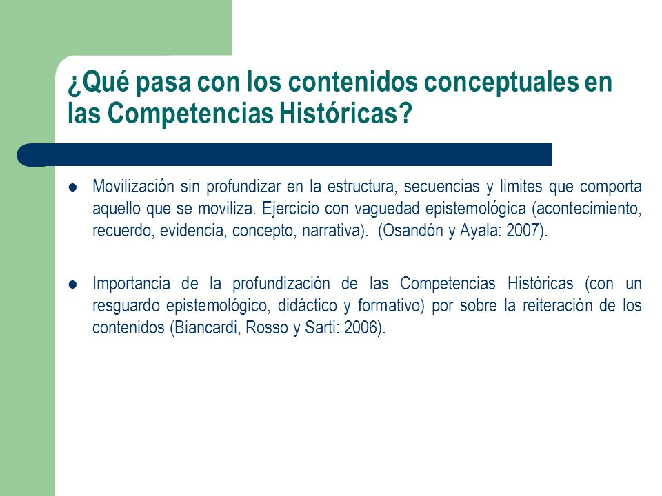 ¿Qué pasa con los contenidos conceptuales en las Competencias Históricas