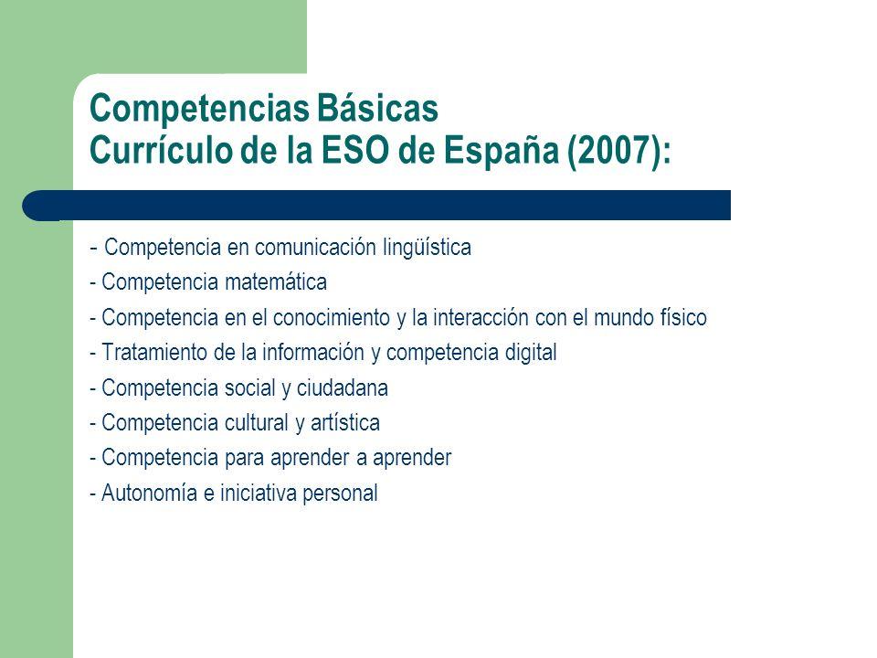 Competencias Básicas Currículo de la ESO de España (2007):