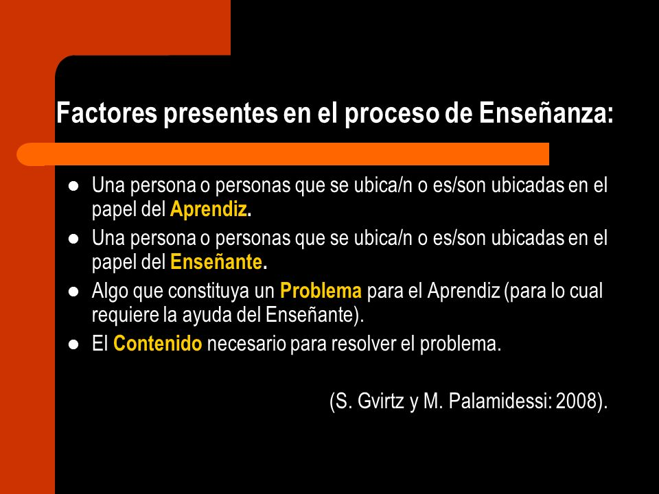 Factores presentes en el proceso de Enseñanza: