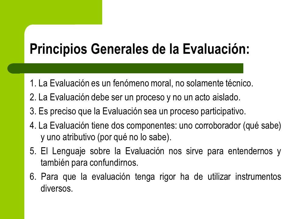 Principios Generales de la Evaluación: