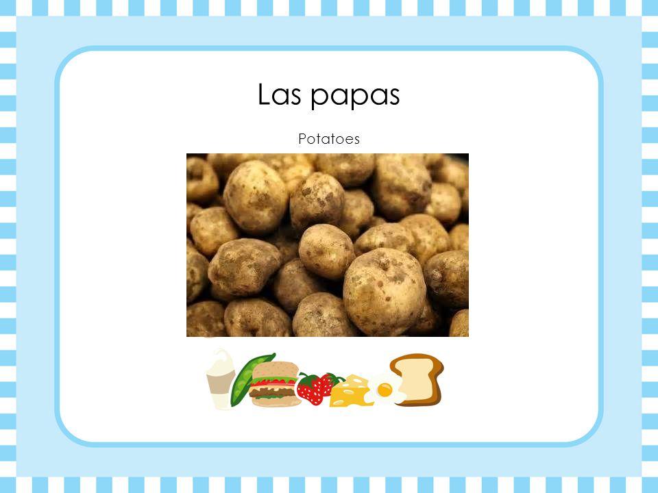 Las papas Potatoes