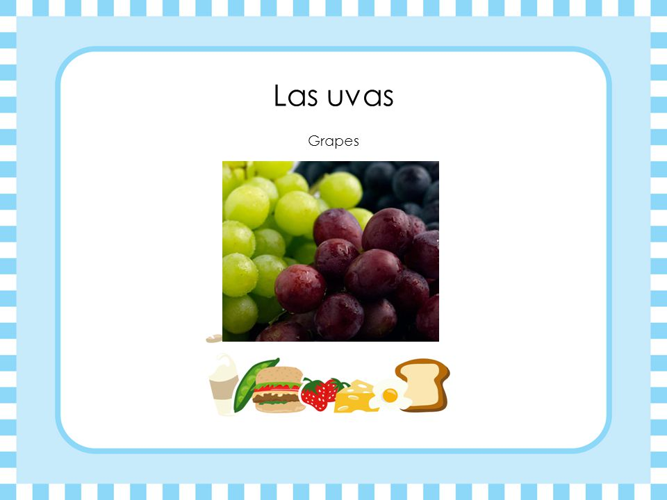 Las uvas Grapes