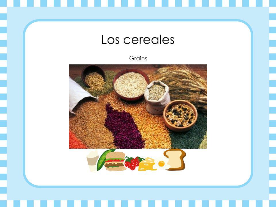 Los cereales Grains