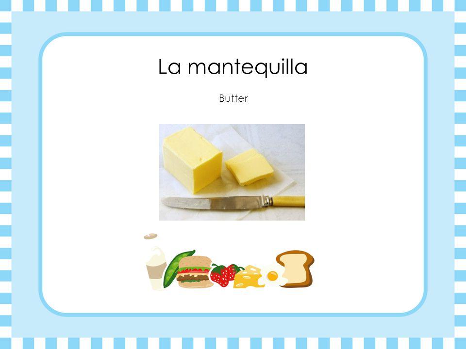 La mantequilla Butter