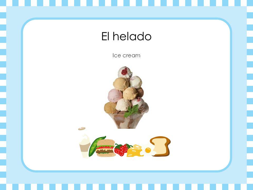 El helado Ice cream
