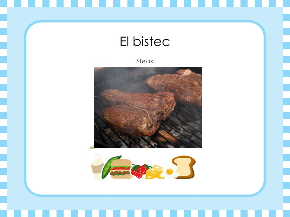 El bistec Steak