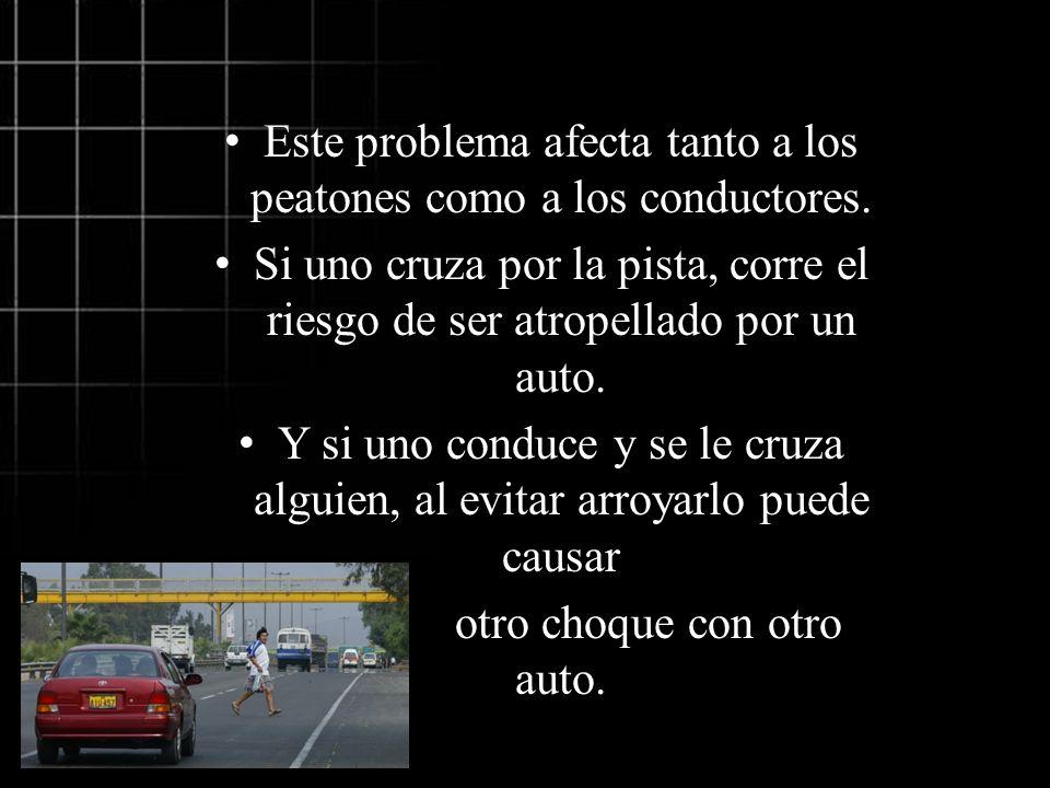 Este problema afecta tanto a los peatones como a los conductores.