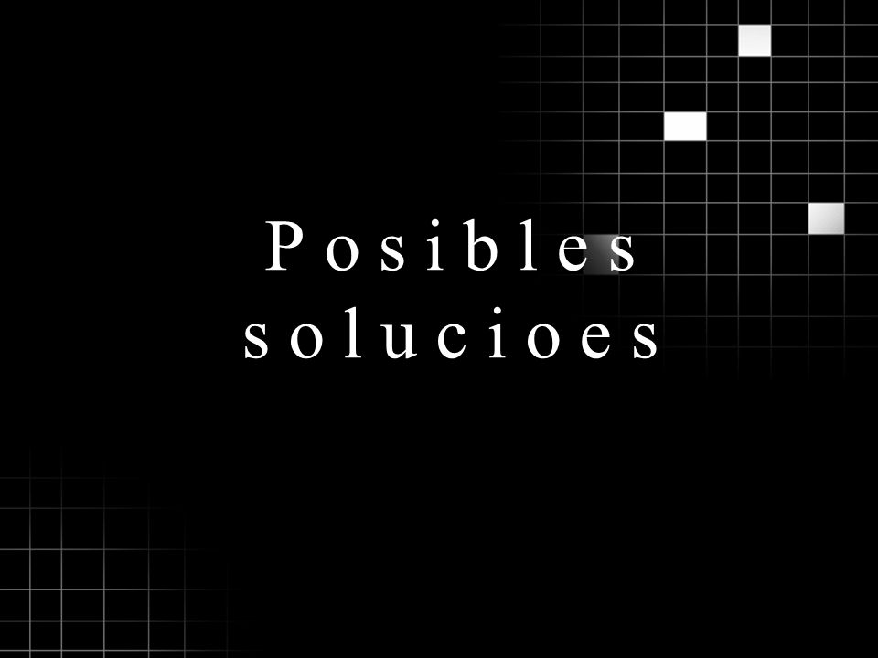 Posibles solucioes