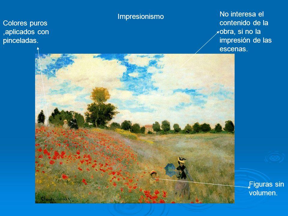 No interesa el contenido de la obra, si no la impresión de las escenas.