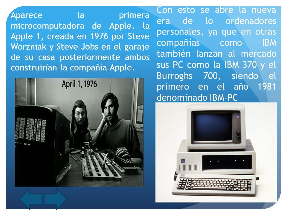 Con esto se abre la nueva era de lo ordenadores personales, ya que en otras compañías como IBM también lanzan al mercado sus PC como la IBM 370 y el Burroghs 700, siendo el primero en el año 1981 denominado IBM-PC