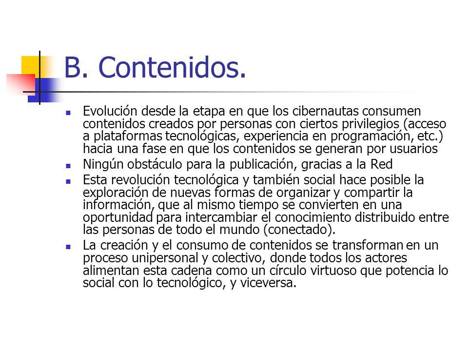 B. Contenidos.