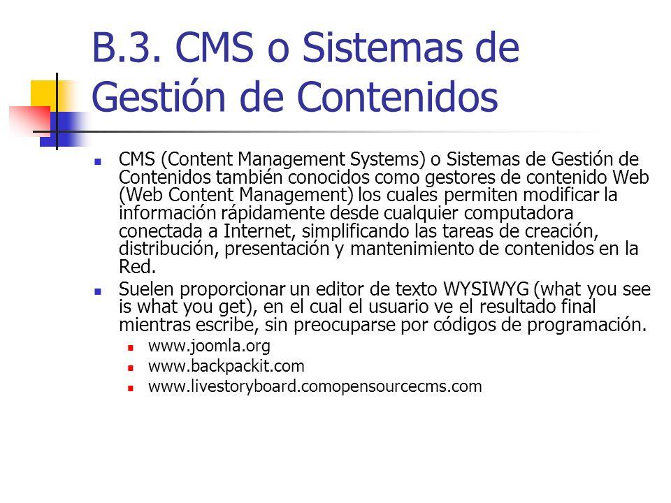 B.3. CMS o Sistemas de Gestión de Contenidos