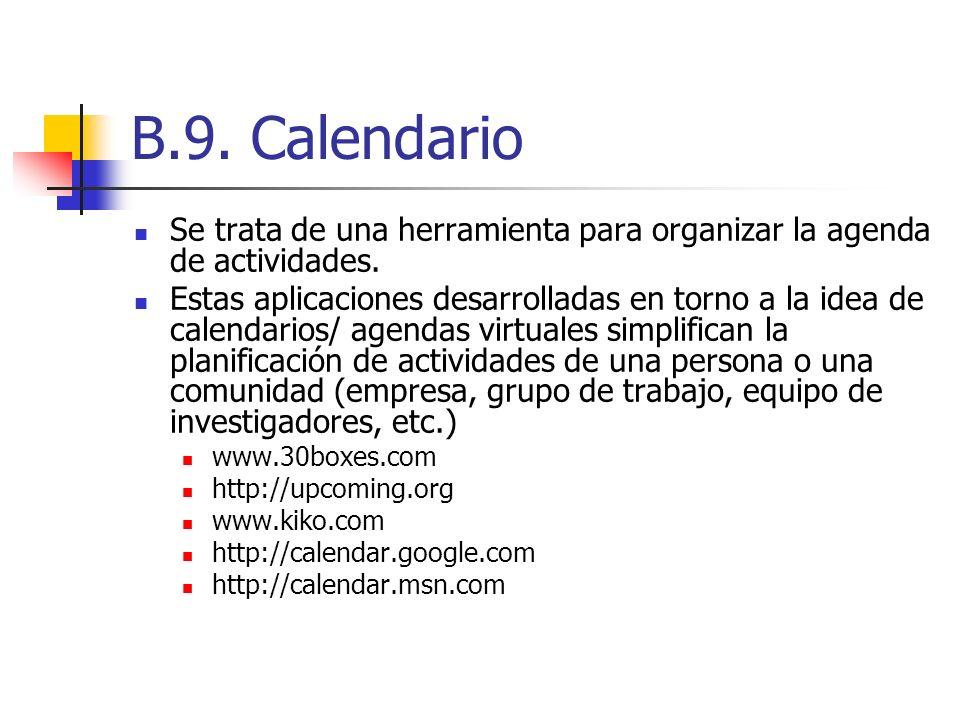 B.9. Calendario Se trata de una herramienta para organizar la agenda de actividades.