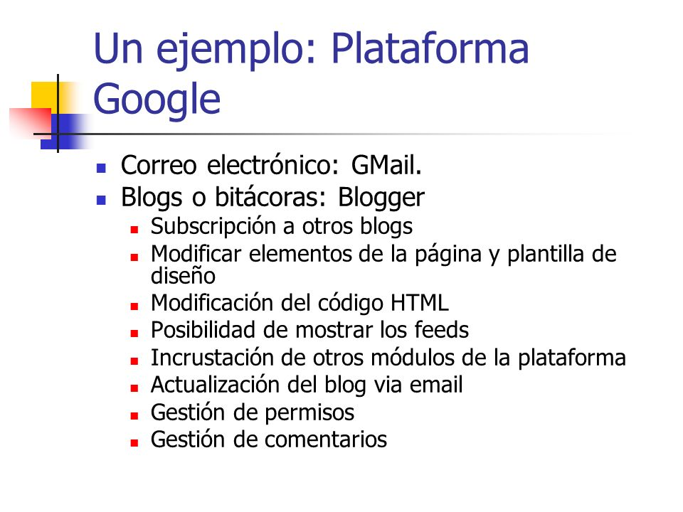 Un ejemplo: Plataforma Google
