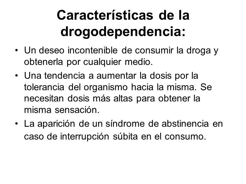 Características de la drogodependencia:
