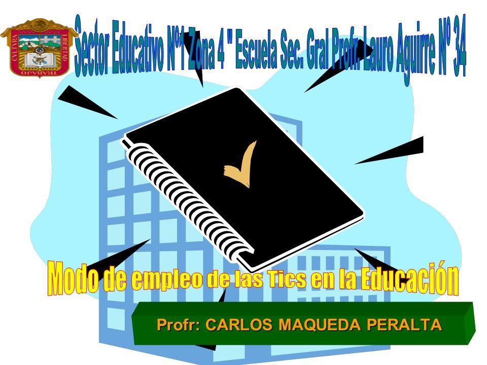 Profr: CARLOS MAQUEDA PERALTA