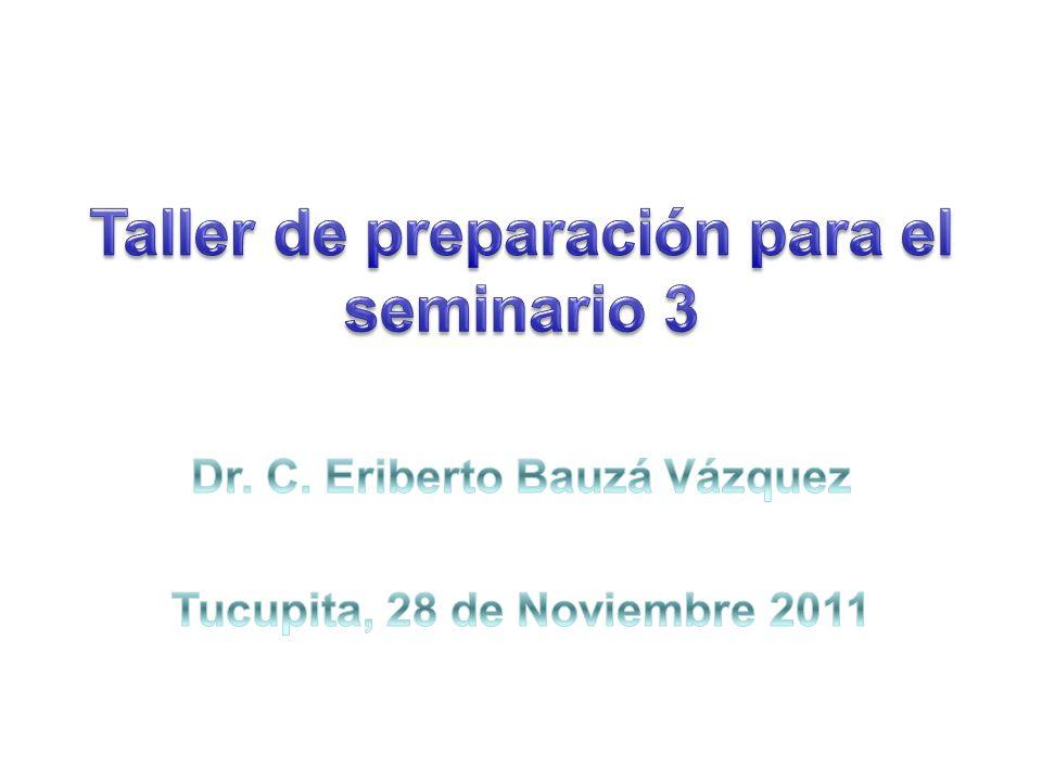 Taller de preparación para el seminario 3