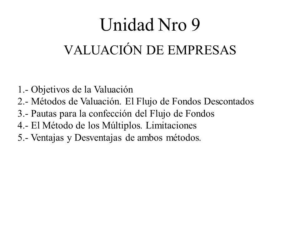 Unidad Nro 9 VALUACIÓN DE EMPRESAS 1.- Objetivos de la Valuación