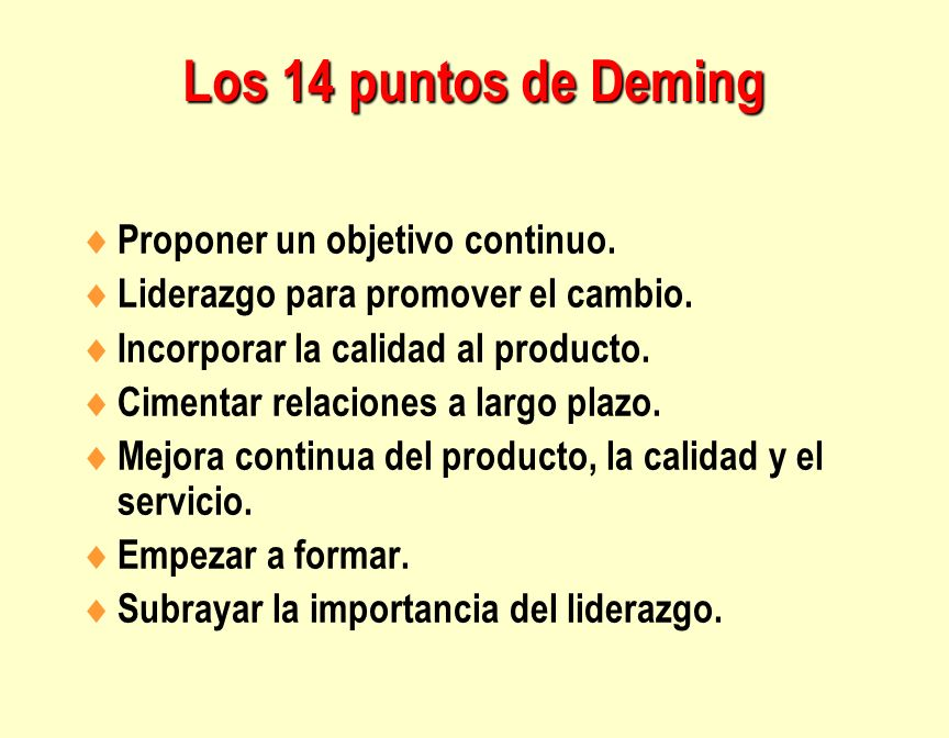 Los 14 puntos de Deming Proponer un objetivo continuo.