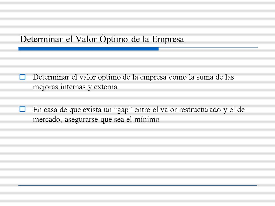Determinar el Valor Óptimo de la Empresa