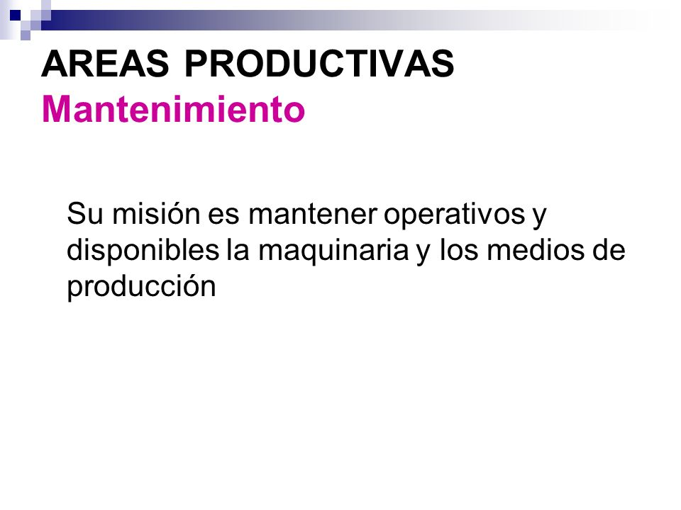 AREAS PRODUCTIVAS Mantenimiento