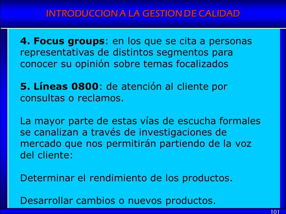 4. Focus groups: en los que se cita a personas representativas de distintos segmentos para conocer su opinión sobre temas focalizados