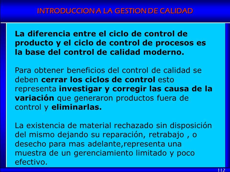 La diferencia entre el ciclo de control de producto y el ciclo de control de procesos es la base del control de calidad moderno.
