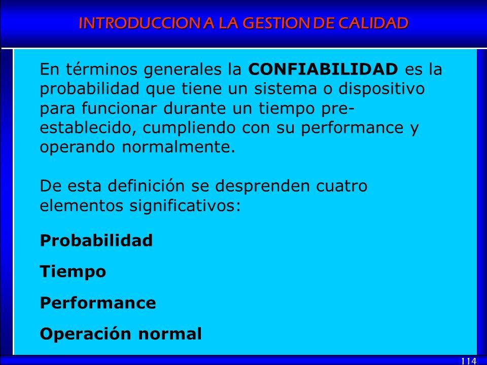 En términos generales la CONFIABILIDAD es la probabilidad que tiene un sistema o dispositivo para funcionar durante un tiempo pre-establecido, cumpliendo con su performance y operando normalmente.