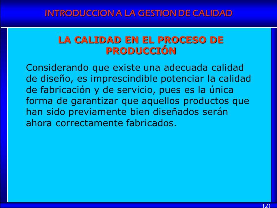 LA CALIDAD EN EL PROCESO DE PRODUCCIÓN