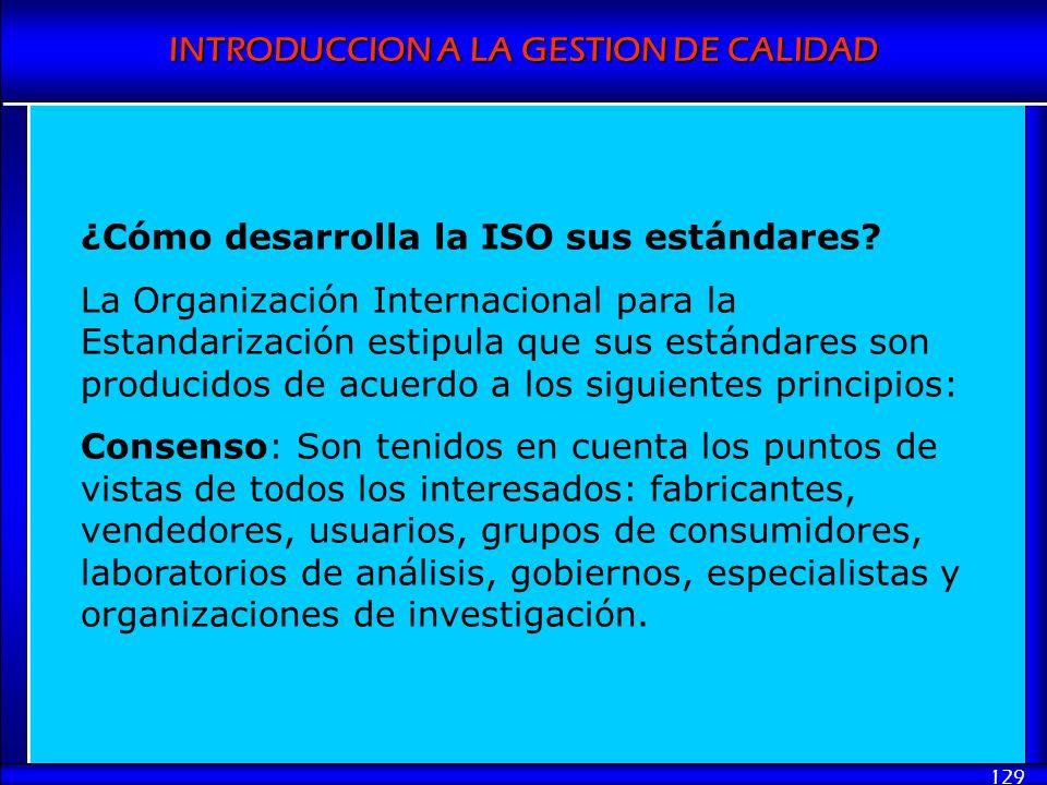 ¿Cómo desarrolla la ISO sus estándares