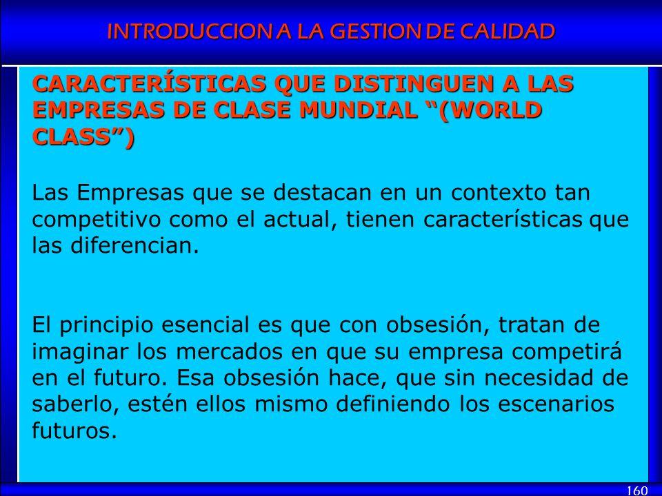 CARACTERÍSTICAS QUE DISTINGUEN A LAS EMPRESAS DE CLASE MUNDIAL (WORLD CLASS )