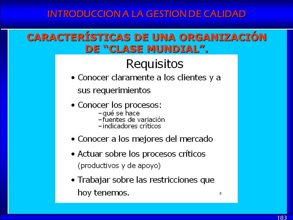 CARACTERÍSTICAS DE UNA ORGANIZACIÓN DE CLASE MUNDIAL .