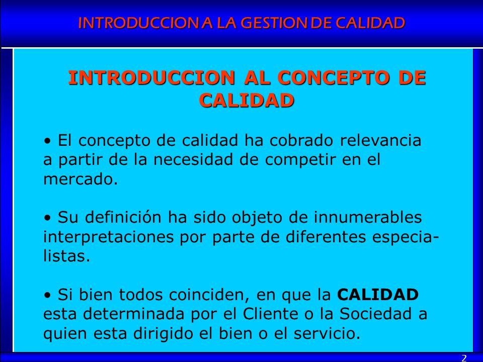 INTRODUCCION AL CONCEPTO DE CALIDAD