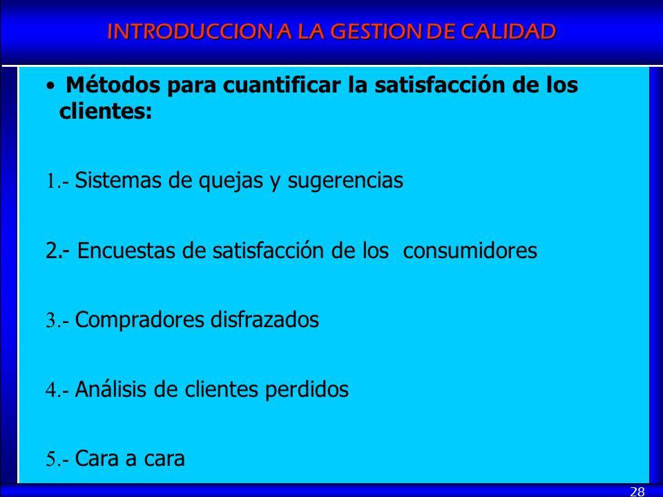 Métodos para cuantificar la satisfacción de los clientes: