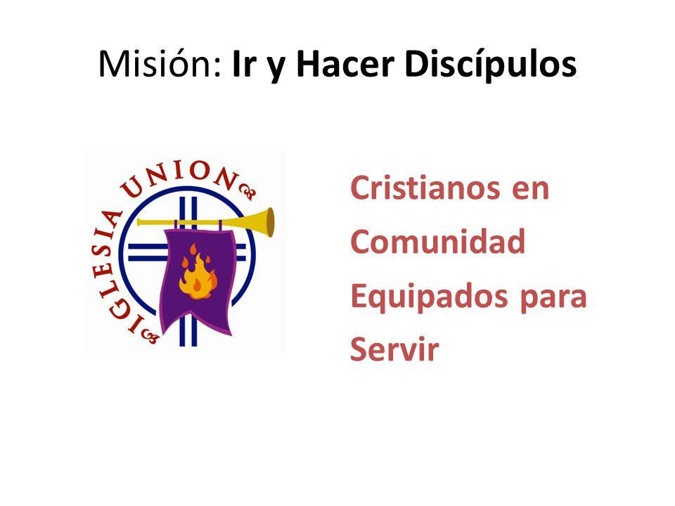 Misión: Ir y Hacer Discípulos