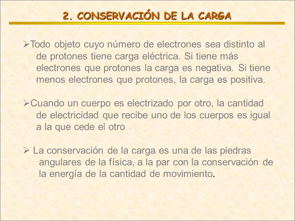 2. CONSERVACIÓN DE LA CARGA