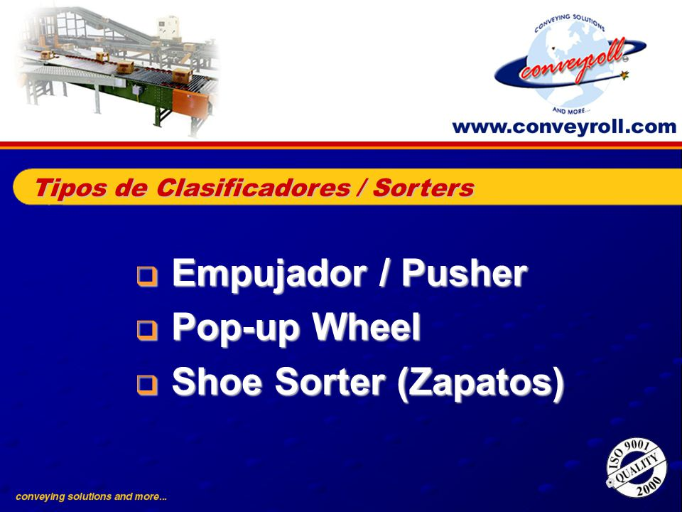 Empujador / Pusher Pop-up Wheel Shoe Sorter (Zapatos)