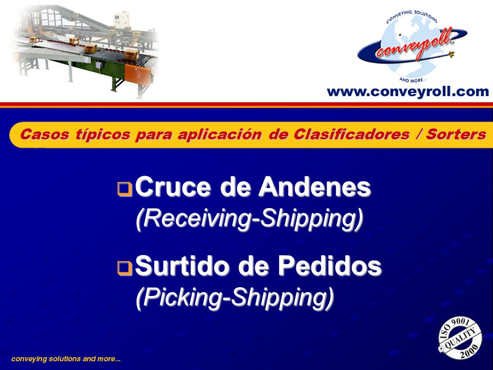 Cruce de Andenes (Receiving-Shipping)