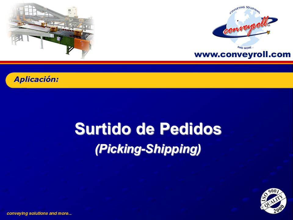 Aplicación: Surtido de Pedidos (Picking-Shipping)