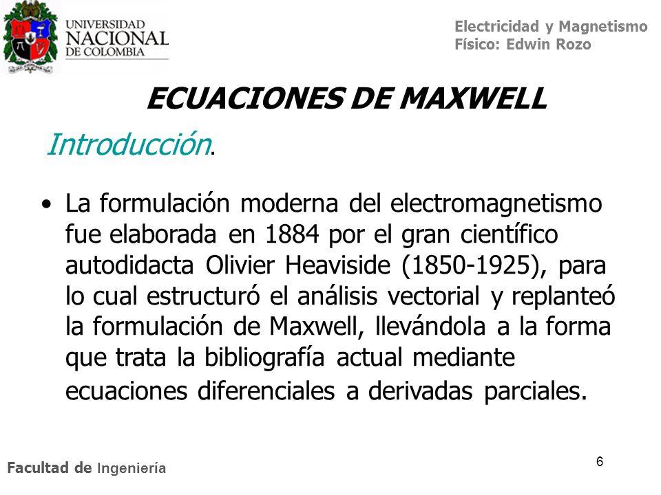 ECUACIONES DE MAXWELL Introducción.