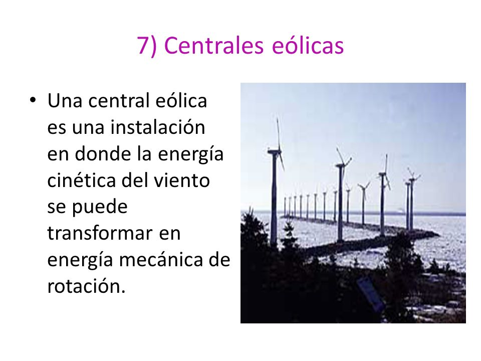 7) Centrales eólicas
