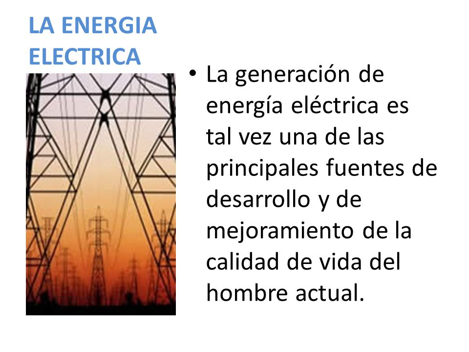 LA ENERGIA ELECTRICA