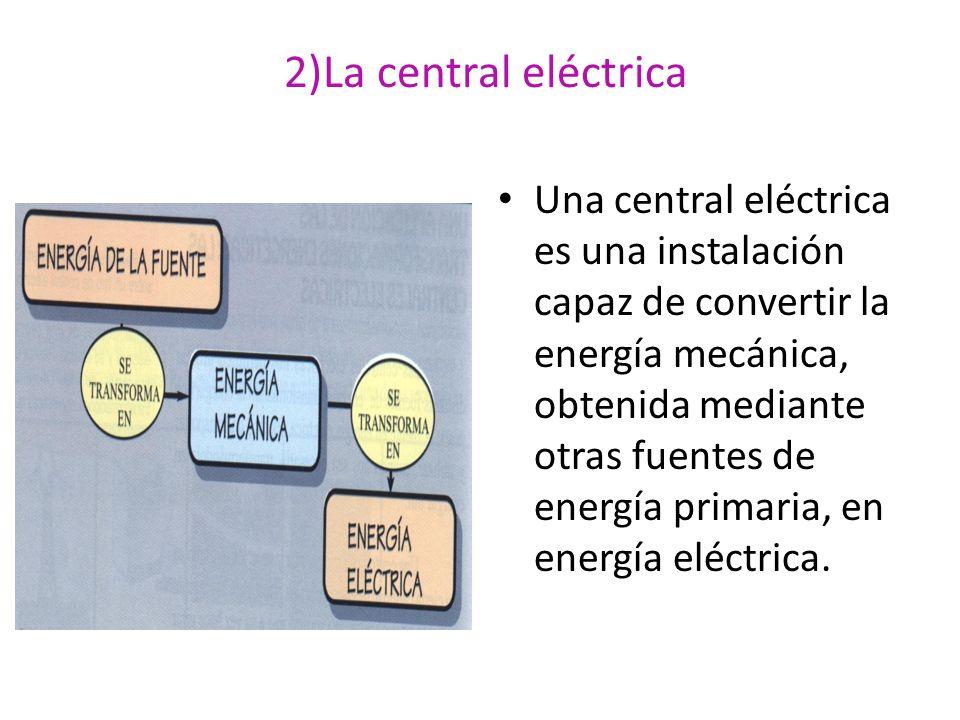 2)La central eléctrica